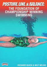 Posture, Line and Balance: The Foundation of Championship Winning Swimming