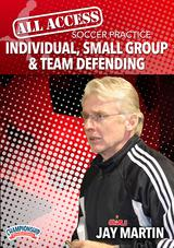 All Access Soccer Practice: Individual, Small Group & Team Defending