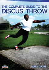 The Complete Guide to the Discus Throw