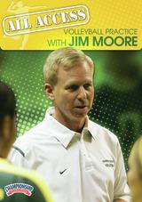 All Access Volleyball Practice with Jim Moore