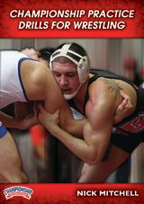 Championship Practice Drills for Wrestling